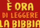 E' ORA DI LEGGERE LA BIBBIA